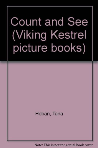 9780722664650: Count and See (Viking Kestrel picture books)