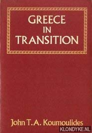 9780722800140: Greece in Transition: Essays in the History of Modern Greece, 1821-1974
