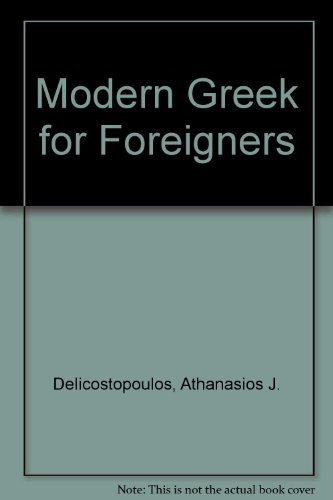 9780722800171: Modern Greek for Foreigners