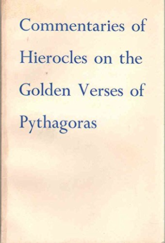Commentaries of Hierocles on the Golden Verses: Dacier, Andre