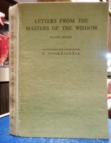 Letters from the Masters of the Wisdom.: Jinarajadasa, C.