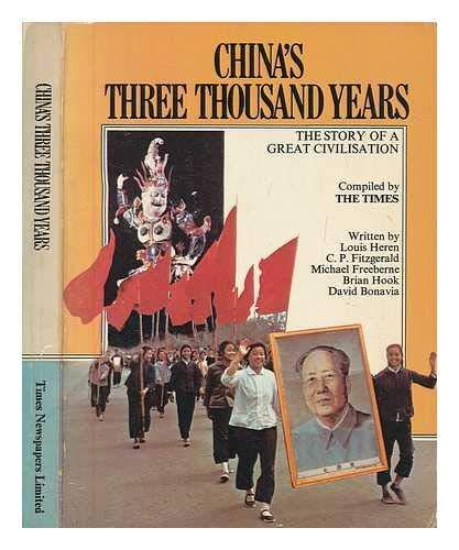 China's three thousand years;: The story of: Louis, C. P.