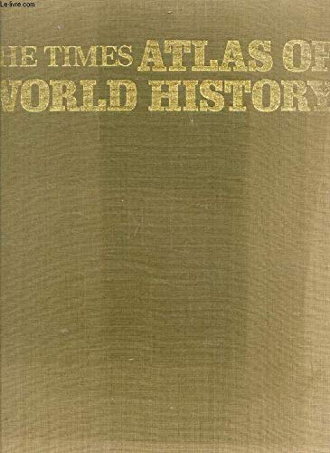 The Times Atlas of World History