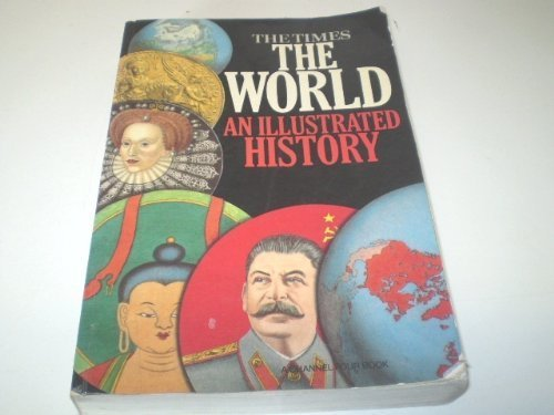 The World: An Illustrated History (0723003033) by Geoffrey A. Parker