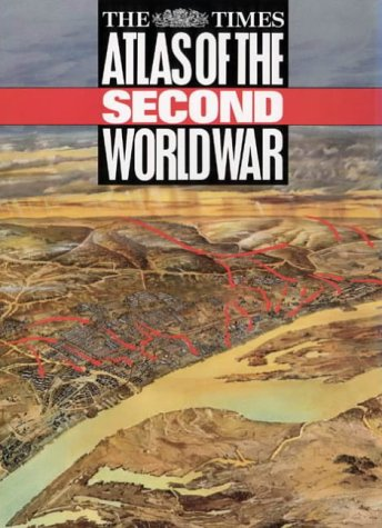 9780723003175: The Times Atlas of the Second World War