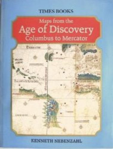 9780723003588: Maps from the Age of Discovery: Columbus to Mercator