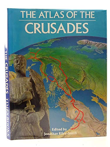 9780723003618: The Atlas of the Crusades