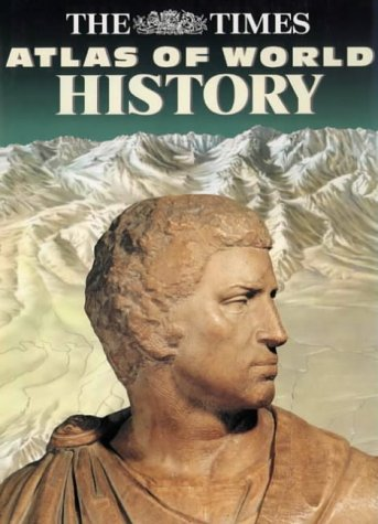 9780723005346: TIMES ATLAS WORLD HISTORY[O/P] (Hammond Concise Atlas of World History)