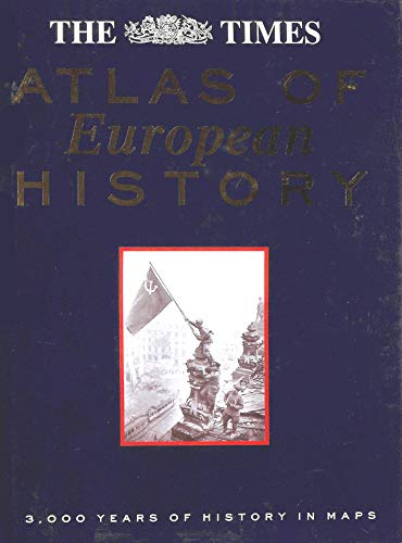 9780723006015: The Times Atlas of European History