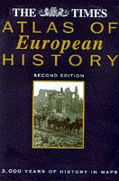 9780723008958: The Times Atlas of European History