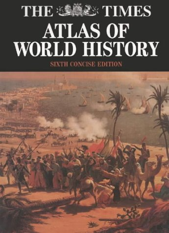 9780723009061: The Times Atlas of World History, Concise Edition