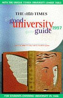 "9780723009573: The "" Times "" Good University Guide: For Students Entering University in 1998: 1997"