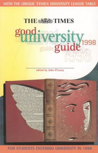Times Good University Guide 1998: O'Leary, John; Cannon,