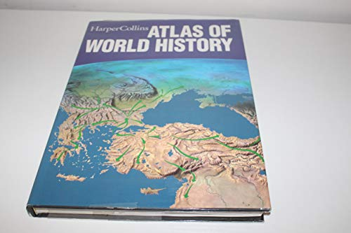Harper Collins Atlas of World History