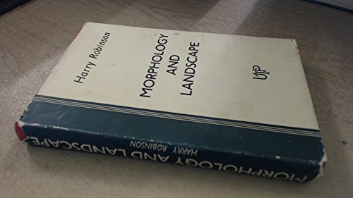 Morphology and Landscape: Robinson, Harry