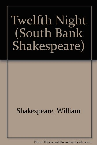 9780723105480: Twelfth Night (South Bank Shakespeare)