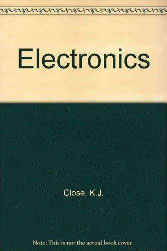 Electronics: Close, K., Yarwood,