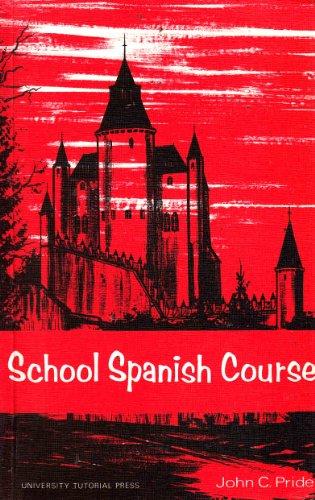 9780723106616: School Spanish Course