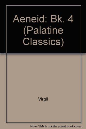 9780723107491: Aeneid: Bk. 4 (Palatine Classics)