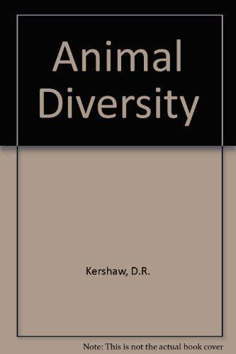 Animal Diversity.: Kershaw, Diana