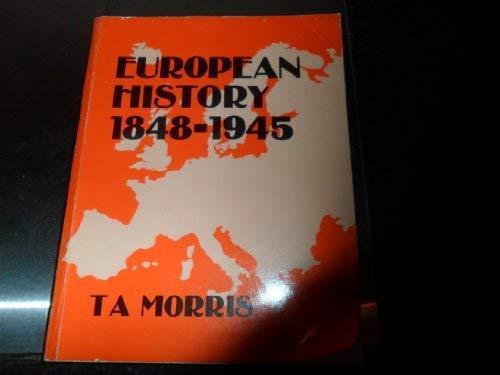 9780723108900: European History, 1848-1945