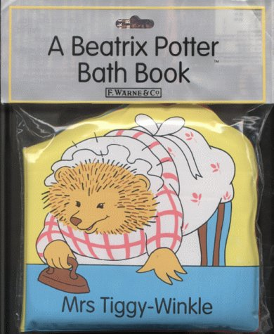 The Mrs. Tiggy-Winkle Bath Book (Peter Rabbit) (072320019X) by Beatrix Potter