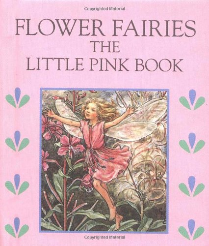 Flower Fairies: Little Pink Book: Barker, Cicely Mary