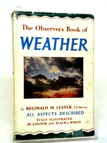 The Observer's Book of Weather (Observer's Pocket series): Lester, Reginald M.