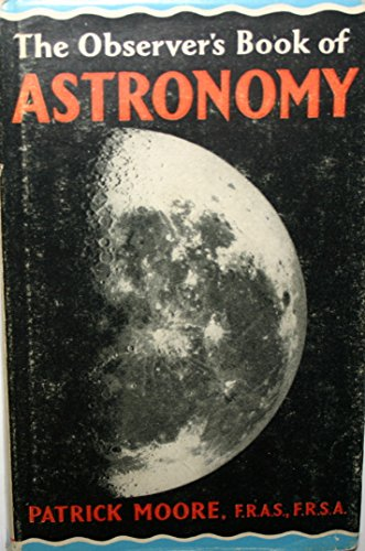 9780723200741: THE OBSERVER'S BOOK OF ASTRONOMY.