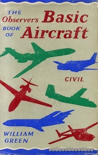 9780723200802: The Observer's book of basic aircraft: Civil