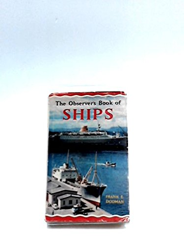 9780723200857: The Observer's Book of Ships