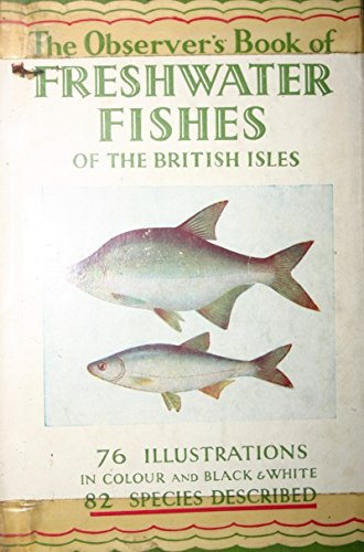 9780723200895: The Observer's Book of Freshwater Fishes (Observer's Pocket)