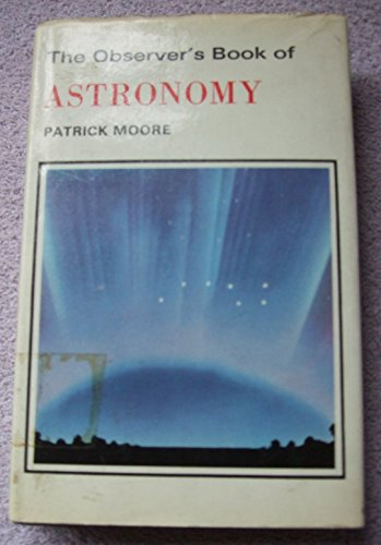 9780723200932: Observer's Book of Astronomy (Observer's Pocket)