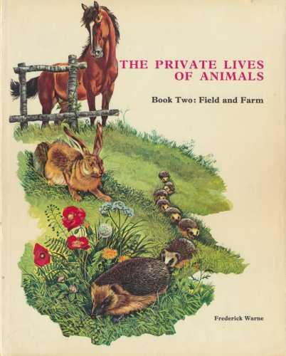 Animals of the Field and Farm (Private Lives of Animals): n/a