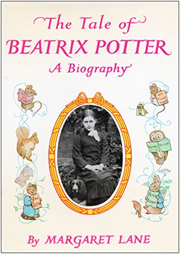 9780723201380: The Tale of Beatrix Potter: A Biography