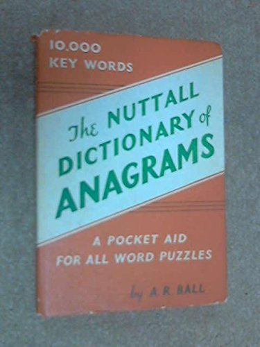 9780723201694: Nuttall Dictionary of Anagrams