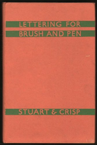 9780723202196: Lettering for Brush and Pen