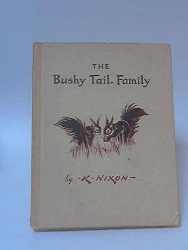 9780723204053: The Bushy-tail Family
