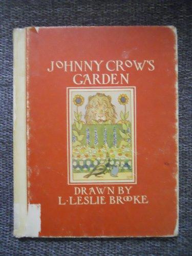 Johnny Crow's Garden: L. Leslie Brooke