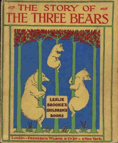 The Story of the Three Bears (0723205760) by Brooke, L. Leslie