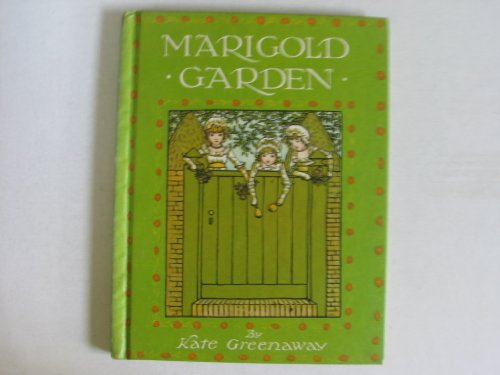 9780723205883: Marigold Garden: Pictures and Rhymes