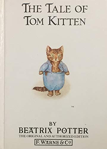 9780723205999: The Tale of Tom Kitten (The Original Peter Rabbit books)