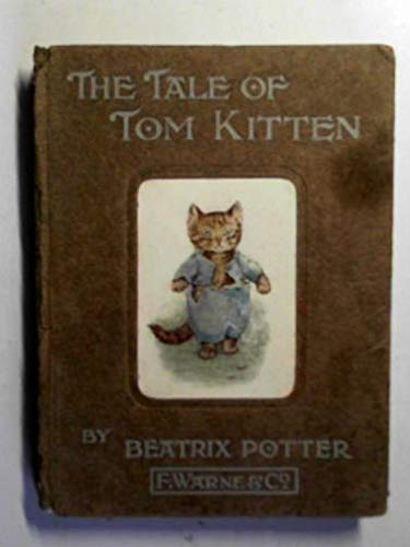 9780723205999: The Tale of Tom Kitten (Potter 23 Tales)