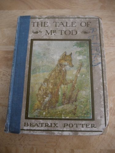 The Tale of Mr. Tod (Potter 23 Tales) (0723206058) by Beatrix Potter