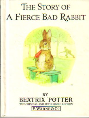 9780723206118: The Story of a Fierce Bad Rabbit