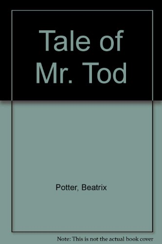9780723206286: Tale of Mr. Tod