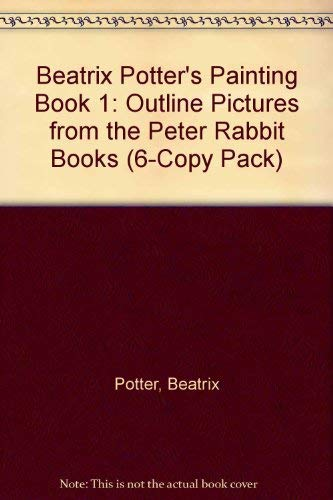 9780723206781: Beatrix Potter's Painting Book 1: Outline Pictures from the Peter Rabbit Books (6-Copy Pack)