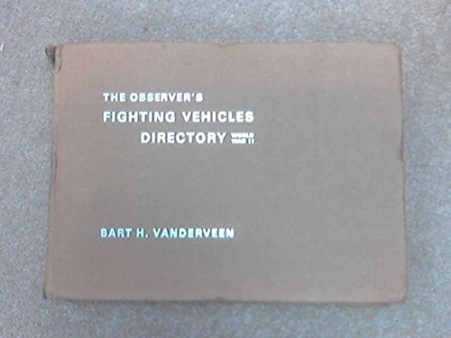 9780723210344: The Observer's Fighting Vehicles Directory, World War II (Olyslager Auto Library)