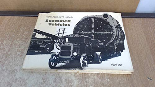 Scammell Vehicles. Edited By Bart H. Vanderveen: Olyslager Organisation