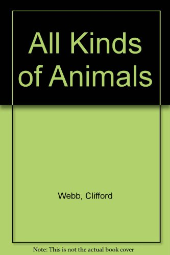 9780723212935: All Kinds of Animals